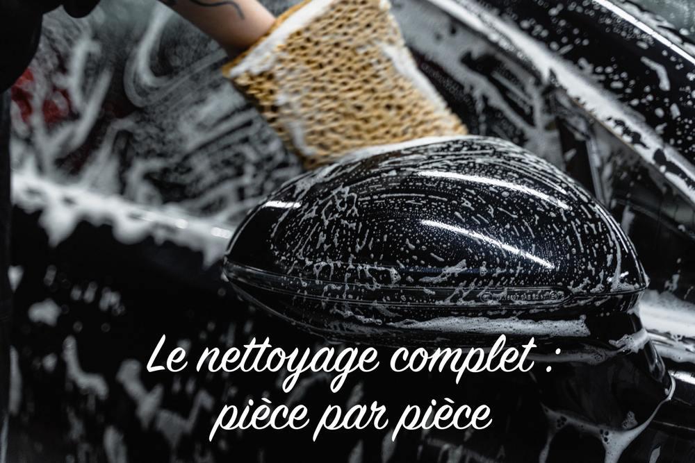 Comment nettoyer chaque partie de sa voiture