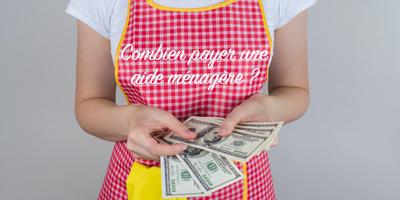 Quel tarif horaire pour une femme de ménage : exemples et comment payer moins cher